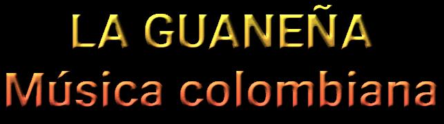 La Guaneña